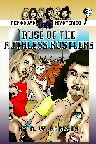 Pep Squad Mysteries 21: Ruse of the Ruthless Rustlers