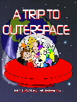 A Trip Through Outer Space